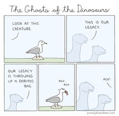 (via Poorly Drawn Lines – Ghosts of the Dinosaurs)