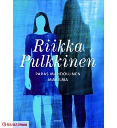 Riikka Pulkkinen: Paras mahdollinen maailma Drink Sleeves, Reusable Tote Bags, Books, Libros, Book, Book Illustrations, Libri