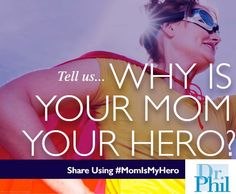 Is your mom remarkable and you want to tell everyone? Give her a shoutout before Mother's Day using #MomIsMyHero.