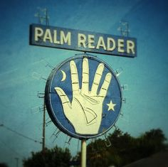 . Symbol Hand, Satan, Blue Sargent, Retro, Palm Reading, Fortune Telling, Roadside Attractions, Old Signs, Illustrations
