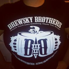 brewsky brothers shirt! @Brewsky Brothers -- you can get yours too!! giveaways coming soon! subscribe to their youtube page and watch out for the giveaways!! :)