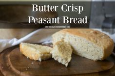 Butter Crisp Peasant