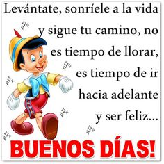 Buenos dias | Good day wishes, Day wishes, Good morning ...