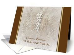 Thanksgiving Wheat To You and Yours ~ Countless Blessings card