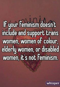 Image result for if your feminism doesn't include