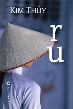 Buy ru by Kim THUY and Read this Book on Kobo's Free Apps. Discover Kobo's Vast Collection of Ebooks and Audiobooks Today - Over 4 Million Titles! Kindle, Free Apps, This Book, Boutique, Audiobooks, Ebooks, University, Club, Childhood