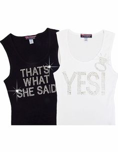 Yes! or That's What She Said Tank Top