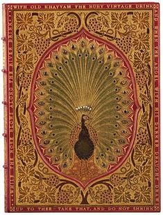 Rare edition of the Rubáiyát of Omar Khayyam from a presentation of special bindings at the Princeton University Library. The peacock design contains real jewels. In addition to these displays of lavish blocking there are some remarkable examples of edge decoration,