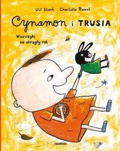 Cynamon i Trusia Wierszyki na okrągły rok