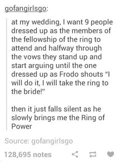 Haha funny! ~ LOTR Lord of the Rings Punny Future marriage frodo ~