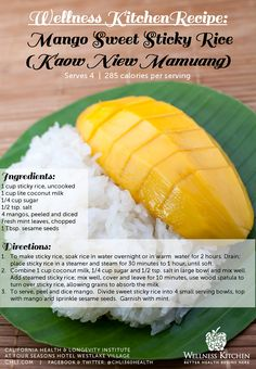 A delicious, healthy twist on the popular Thai recipe for Mango Sweet Sticky Rice (Kaow Niew Mamuang). Via California Health Longevity Institute #CHLI360health (1532 pins prior to my pinning)