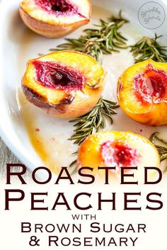 These Baked Peaches/Roasted Peaches with Brown Sugar and Rosemary are the most perfect dessert for late summer and early fall evenings.
