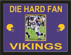 One framed 8 x 10 inch Minnesota Vikings photo of eKevin Williams double matted in team colors to 24 x 18 inches.  Includes one football helmet on each side and the words DIE HARD FAN* and VIKINGS**, which are cut into the top mat and show the bottom mat color.  $109.99 @ ArtandMore.com