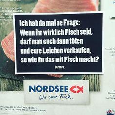 #nordseeistnichtfischnordseetötetundverkauftfisch #barbara #barbaraklebt #dasklebenistschön