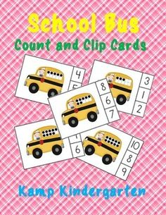 School Bus Count and Clip Cards Sets to 10  School Bus Count and Clip Cards provide an inviting math center for learners to practice counting sets to 10.  This packet has one Count and Clip Card activity.  There are 11 clothespin clip cards for this activity.