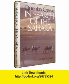In Search of the Sahara (9780025288904) Quentin Crewe , ISBN-10: 0025288903  , ISBN-13: 978-0025288904 ,  , tutorials , pdf , ebook , torrent , downloads , rapidshare , filesonic , hotfile , megaupload , fileserve