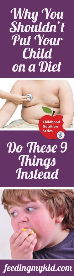 Why You Shouldn't Put Your Child On a Diet. Do These 9 Things Instead - There are plenty of reasons why you shouldn't put your children on diets. However, with childhood obesity on the rise, you should consider focusing on making a lifestyle change for the whole family, to better make sure that your children are healthy and happy. Check out our article on childhood dieting. This article will help if you are looking for Diet for Kids. Kids Diet, Kids to Lose Weight, diet kids.