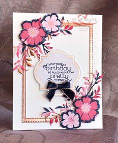Everything is Rosy Created by Tracie St-Louis 2019 On Stage Quebec Card Making Inspiration, Making Ideas, Everything's Rosie, Birthday Cards For Women, Paper Cards, Stamping Up, Flower Cards, Cute Cards, Creative Cards