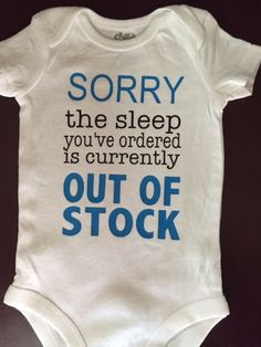 Funny and cute Infant/baby bodysuit The Sleep you ordered is out of Stock. for a boy or a girl - Baby Bodysuit - Ideas of Baby Bodysuit - Funny and cute Infant/baby bodysuit The Sleep you ordered is out of Stock. for a boy or a girl Funny Baby Bibs, Baby Boy Bibs, Funny Babies, Funny Baby Outfits, Boy Outfits, Silhouette Cameo, Diy Baby Gifts, Cute Baby Shower Gifts, Cute Baby Clothes
