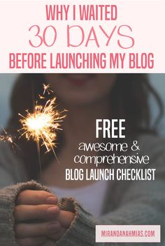 Why I Waited 30 Days Before Launching My Blog (Plus Free Awesome and Comprehensive Blog Checklist) << Miranda Nahmias