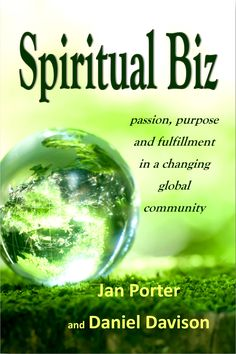 FYI: Spiritual Biz, passion, purpose and fulfillment in a changing global community Life Purpose, Great Books, Literature, Ebooks, Spirituality, Author, Advice, Community, Passion