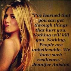 "Quotes and inspiration from Celebrity QUOTATION – Image : As the quote says – Description Jennifer Aniston ""you can get through things that hurt you…."" Sharing is everything – We, at Quotes Daily, we think that sharing is everything, so don't forget. Jennifer Aniston Quotes, Jennifer Aniston Style, Top Quotes, Life Quotes, Meaningful Quotes, Inspirational Quotes, Motivational, Trauma, Resilience Quotes"