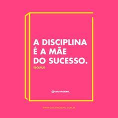 A disciplina é a mãe