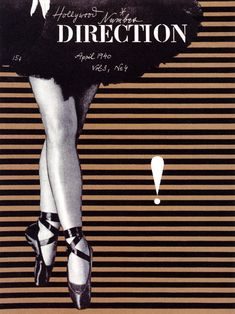 April 1940 cover for direction magazine designed by Paul Rand. He was so ahead of his mine. The ballerina on top of such harsh vertical lines is brilliant. It brings the softness into balance with the harsh.