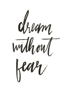 'dream without fear' Hi by Rachael Ryan #brushlettering #dreamwithoutfear #greetingcard #hirachaelryan