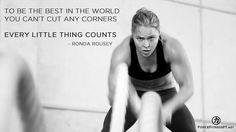 "Ronda Rousey, Quotes, ""Rowdy"", MMA, UFC, WMMA, Judo, Olympics, Best, Effort, Focus, Fitness, Discipline, Motivation, Encouragement, Women, Strength, Dedication,"