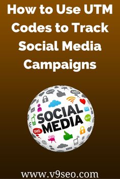 How to Use UTM Codes to Track Social Media Campaigns #socialmedia #marketing #digitalmarketing