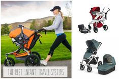 The Best Infant Travel Systems: Strollers, Car Seats, and More