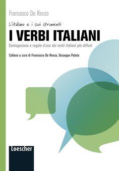 I verbi italiani Francesco de Renzo, I verbi italiani, Loescher editore