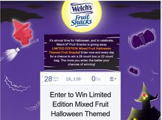 Enter the Welch's Fruit Snacks Halloween Sweepstakes for a chance to win 1 of 100 twenty-eight count box of Welch's Fruit Snacks!