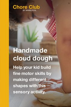 Looking for productive things to do with your child? Making cloud dough can build their fine motor skills. Let your kid hand mix 8 cups of flour and 1 cup of cooking oil.  Children can benefit in all sorts of ways when they help out around the house. That's why Whirlpool is creating indoor activities for kids built around chores, and made to complement children's new homeschool schedule. Chore Club is here with everything from ideas for home cleaning tips, to easy kid lunches. Easy Lunches For Kids, Kid Lunches, Indoor Activities For Kids, Sensory Activities, How To Make Clouds, Cloud Dough, Productive Things To Do, Building For Kids, Kids Hands