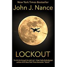 #BookReview of #Lockout from #ReadersFavorite - https://readersfavorite.com/book-review/lockout  Reviewed by Jack Magnus for Readers' Favorite  Lockout is a high-tech thriller written by John J. Nance. The author is a veteran airline captain, a retired U.S. Air Force pilot and an aviation analyst. NSA analyst Jenny Reynolds was troubled by the satellite burst that seemed to make no sense, but was too specific in purpose to be dismissed as random. Her boss, Seth Zieglar, commiserated with her
