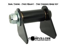 "Comp4x4 Tire Carrier Hinge Kit - Dual Shear - Face Mount -- uses a 1"" diameter bolt! $50"