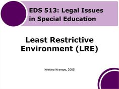 Least Restrictive Environment | Least Restrictive Environment (LRE)