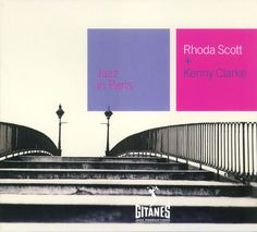 Jazz in Paris: Rhoda Scott & Kenny Clarke