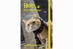 Bob, der Streuner - Taschenkalender