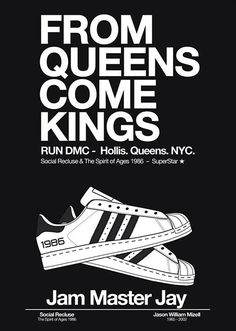 AS RUN DMC SAY ON THE POSTER - (ADIDAS) SUPERSTARS SINCE 1986!