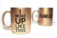 Beyonce mug sets Flawless I woke up Like this by theprintedsurface