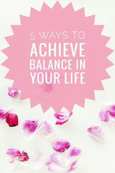5 ways to achieve balance in your life! Very helpful ways to keep balance in our lives. Read now or pin it for later!♡