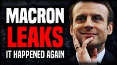 IT HAPPENED AGAIN! #MacronLeaks