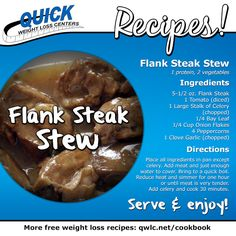 A warm, comforting recipe for cooler nights: Flank Steak Stew.  Find more weight loss recipes at http://quickweightloss.net/recipes