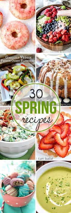 30 Spring Recipes - the perfect recipes for spring! Dessert salads soup and so much more! 30 Spring Recipes - the perfect recipes for spring! Dessert salads soup and so much more! Smores Dessert, Dessert Salads, Fruit Salads, Cooking Recipes, Healthy Recipes, Delicious Recipes, Grilled Recipes, Delicious Donuts, Amazing Recipes