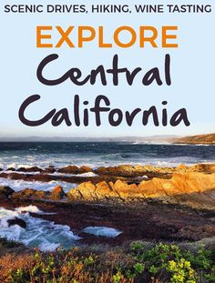 Explore Central California - California has it all: beaches, mountains, rivers, desert. And much of this can be seen in the central part of the state. Let's explore Central California! - The Weekend Guide - http://theweekendguide.com/explore-central-california/ #california #roadtrip