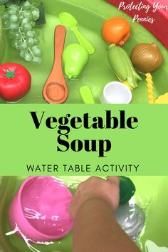 Vegetable Soup Water Table Sensory Activity Easy Set up outdoor play idea for toddlers and preschoolers Food Activities For Toddlers, Preschool Food, Lesson Plans For Toddlers, Outdoor Toddler Activities, Water Play Activities, Art Activities, Water Tables For Toddlers, Summer Activities, Outdoor Play Toddler