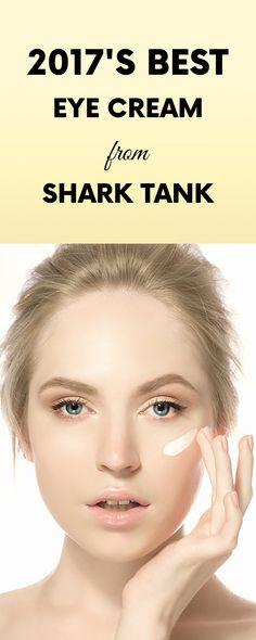 2017's Best Eye Cream from Shark Tank