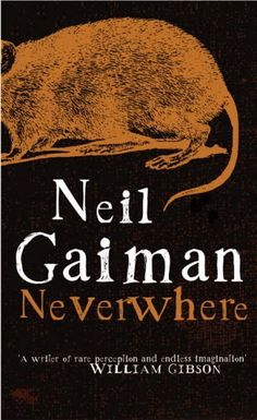 Click on the picture to find out what I thought of Neil Gaiman's Neverwhere